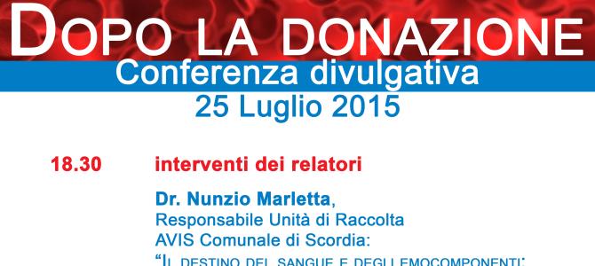 Dopo la donazione – Conferenza divulgativa, 25 Luglio 2015